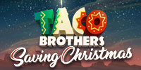 Taco Brothers Saving Christmas